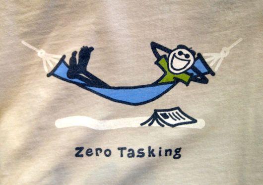 Zero Tasking